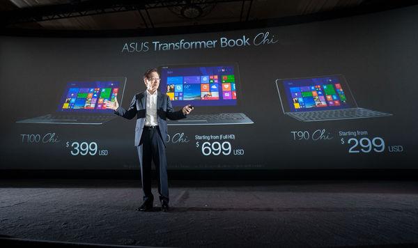 ASUS Transformer Book Chi T300 starts at $799 , T100 starts at $399, and T90 starts at $299